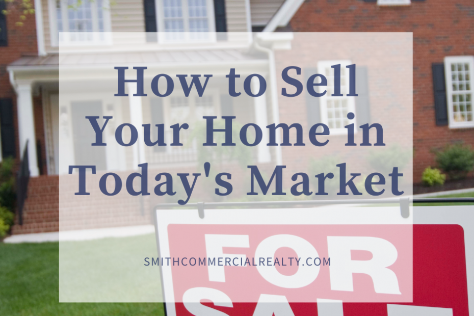 How to Sell Your Home in Today's Market